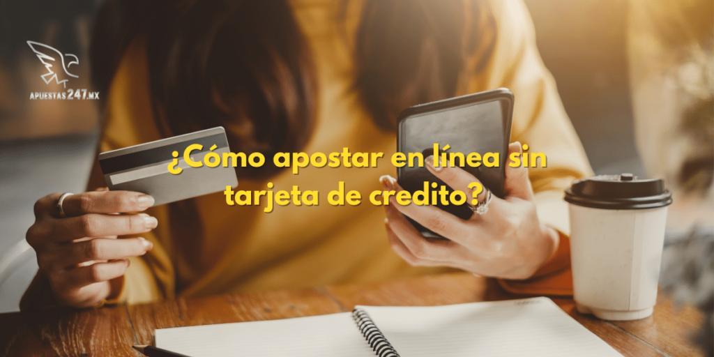 Cómo apostar en línea sin tarjeta de crédito