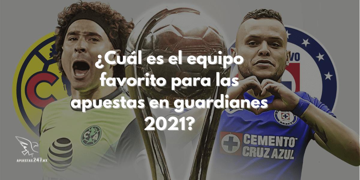 ¿Cuál es el equipo favorito para las apuestas en Guardianes 2021?