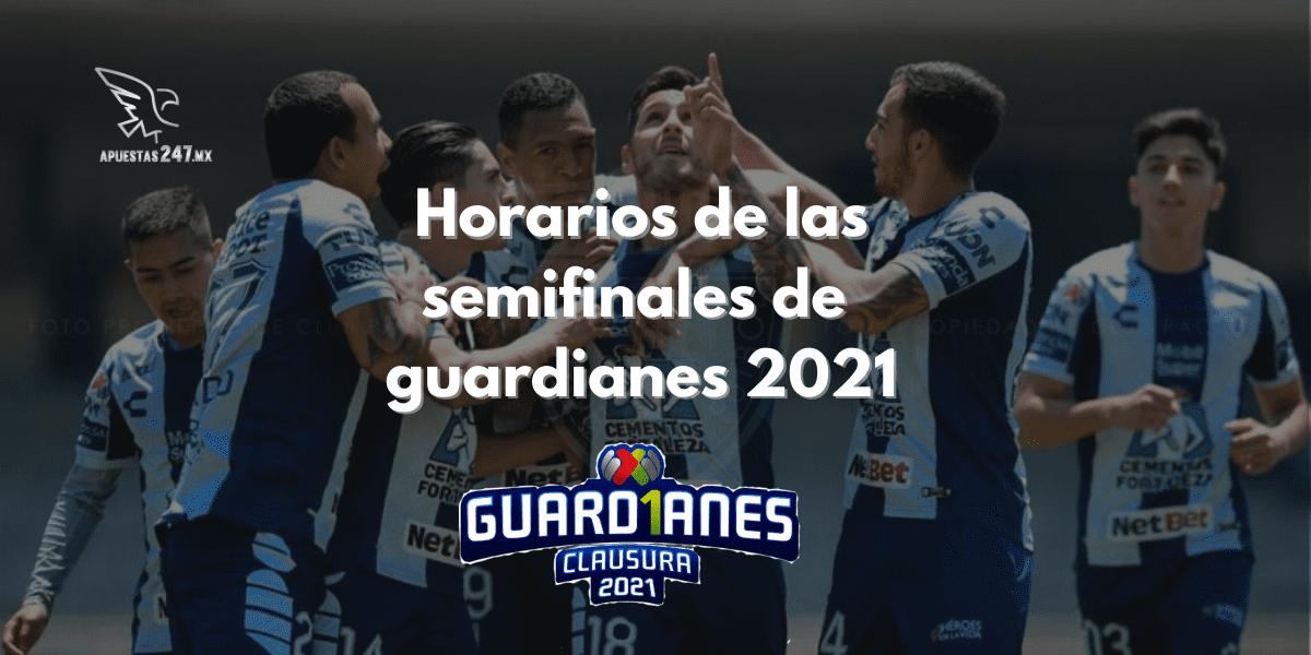 Horarios de las semifinales de Guardianes 2021