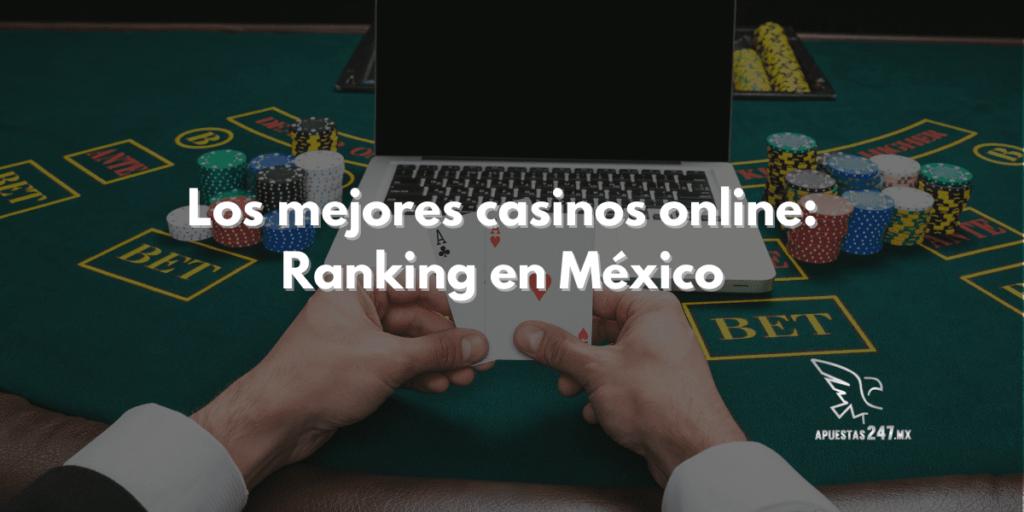 Los mejores casinos online: Ranking en México