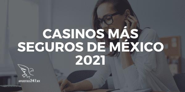 Casinos más Seguros de México 2021